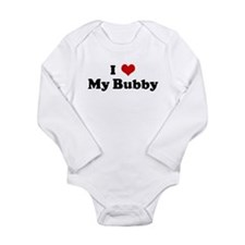 I Love My Bubby Body Suit