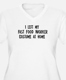 Left my Fast Food Worker T-Shirt
