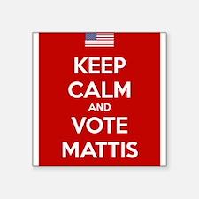 KEEP CALM AND VOTE MATTIS Sticker