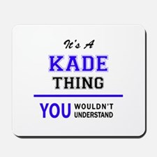 It's KADE thing, you wouldn't understand Mousepad