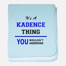 It's KADENCE thing, you wouldn't unde baby blanket