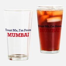 Trust Me, I'm from Mumbai India Drinking Glass