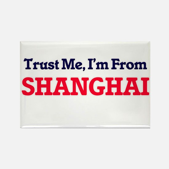 Trust Me, I'm from Shanghai China Magnets