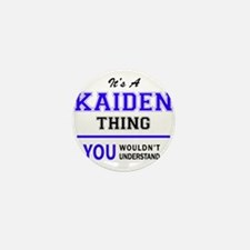 It's KAIDEN thing, you wouldn't unders Mini Button