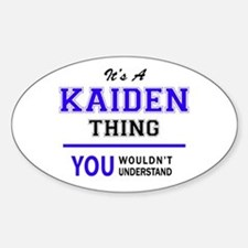 It's KAIDEN thing, you wouldn't understand Decal