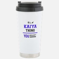 It's KAIYA thing, you w Stainless Steel Travel Mug