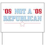 08 Anti-Republican Yard Sign