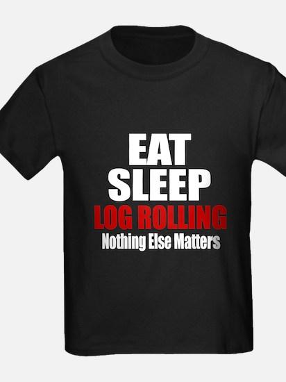 Eat Sleep Log Rolling T