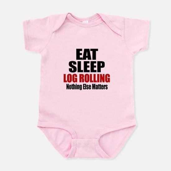 Eat Sleep Log Rolling Infant Bodysuit