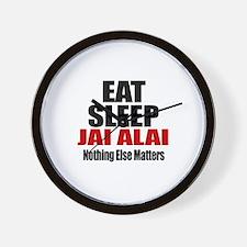 Eat Sleep Jai Alai Wall Clock