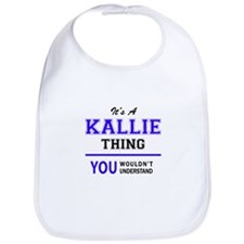 It's KALLIE thing, you wouldn't understand Bib