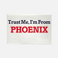 Trust Me, I'm from Phoenix Arizona Magnets