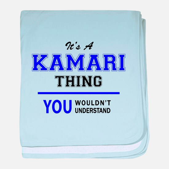It's KAMARI thing, you wouldn't under baby blanket
