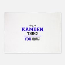 It's KAMDEN thing, you wouldn't und 5'x7'Area Rug