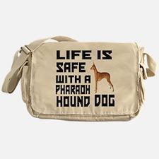 Life Is Safe With Pharaoh Hound Dog Messenger Bag