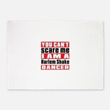 You Can Not Scare Me I Am Harlem Sh 5'x7'Area Rug