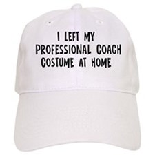 Left my Professional Coach Baseball Cap