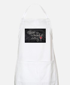 Have A Wonderful Day Apron