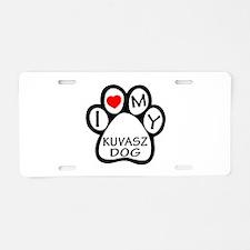 I Love My Kuvasz Dog Aluminum License Plate