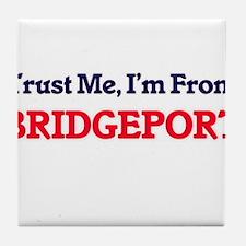 Trust Me, I'm from Bridgeport Connect Tile Coaster