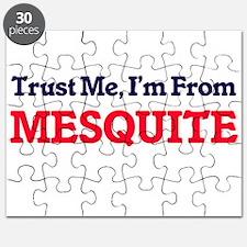 Trust Me, I'm from Mesquite Texas Puzzle