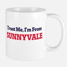 Trust Me, I'm from Sunnyvale California Mugs