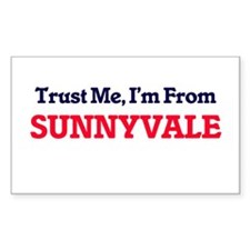 Trust Me, I'm from Sunnyvale California Decal