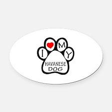 I Love My Havanese Dog Oval Car Magnet