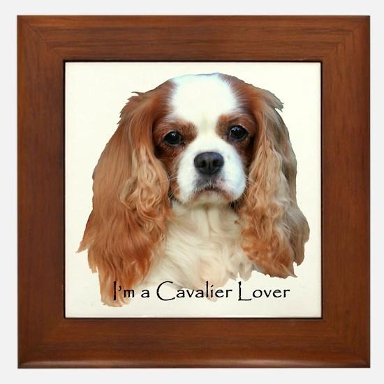 I'm A Cavalier Lover Framed Tile