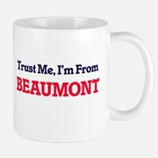 Trust Me, I'm from Beaumont Texas Mugs
