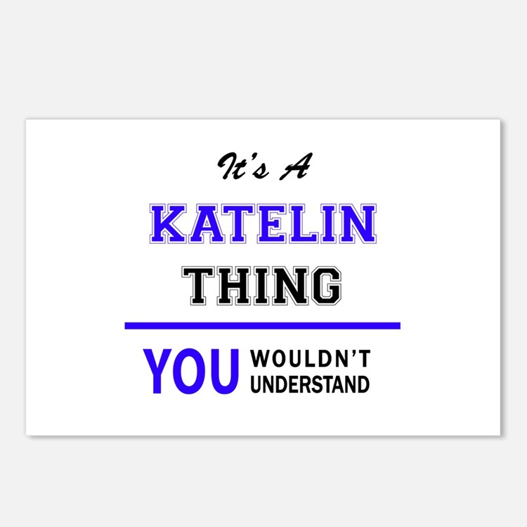 It's KATELIN thing, you w Postcards (Package of 8)