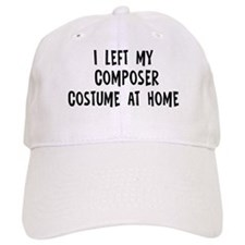 Left my Composer Baseball Cap