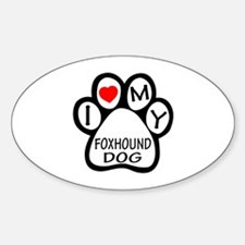 I Love My Foxhound Dog Sticker (Oval)