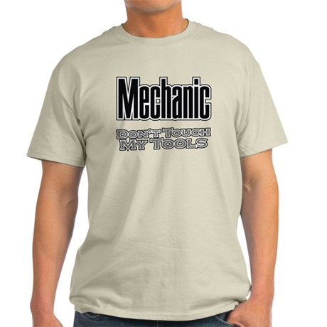 Mechanic Don't Touch My Tools Light T-Shirt