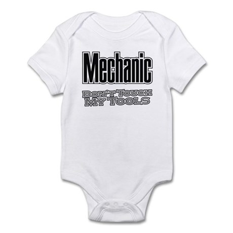 Mechanic Don't Touch My Tools Infant Bodysuit
