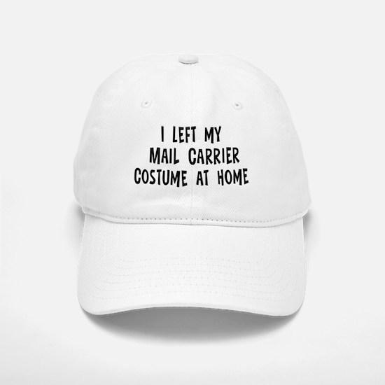 Left my Mail Carrier Baseball Baseball Cap