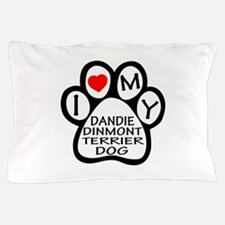 I Love My Dandie Dinmont Terrier Dog Pillow Case