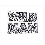 Wild Man Small Poster