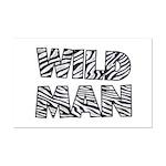 Wild Man Mini Poster Print