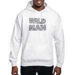 Wild Man Hooded Sweatshirt