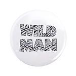"""Wild Man 3.5"""" Button (100 pack)"""