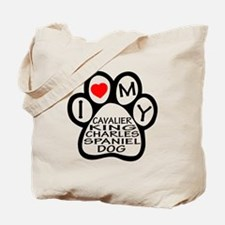 I Love My Cavalier King Charles Spaniel D Tote Bag