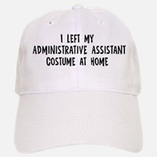 Left my Administrative Assist Baseball Baseball Cap