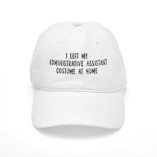 Left my Administrative Assist Baseball Cap