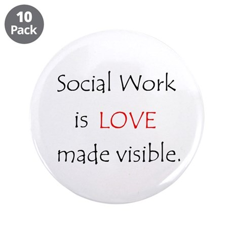 """Social Work is Love 3.5"""" Button (10 pack)"""