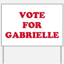VOTE FOR GABRIELLE Yard Sign