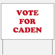 VOTE FOR CADEN Yard Sign