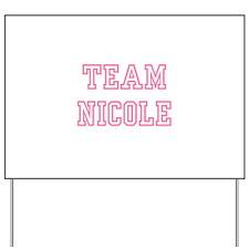 Team NICOLE Yard Sign