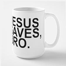 JESUS SAVES, BRO. Mugs