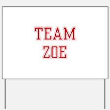 TEAM ZOE  Women and apos;s Tank Top Yard Sign
